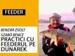 Practici cu feederul pe Dunare